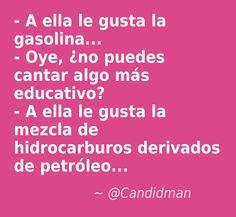 #Humor #Chiste - A ella le gusta la gasolina... - Oye, ¿no puedes cantar algo…