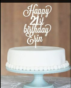 21st Birthday Themes Name Wishes Happy Ideas