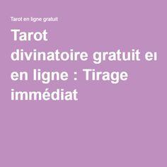 Tarot divinatoiregratuit en ligne : Tirage immédiat