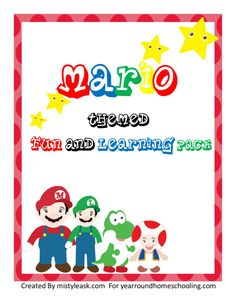 Free Mario Themed Fun and Learning Pack - http://www.yearroundhomeschooling.com/free-mario-themed-fun-and-learning-pack/