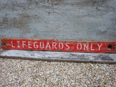 Rustic Distressed Lifeguards Only Nautical Beach Wood Sign In Stock on Etsy, $69.99