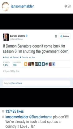 I super hope that Barack watches TVD and was as upset about Damon as the rest of us