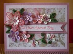 "*QUILLING ~ Handmade Greeting Pink Purple Paper Quilling Card ""On Your Special Day "" with Quilled Flowers (Birthday, Mother's day, Anniversary, Wedding)"