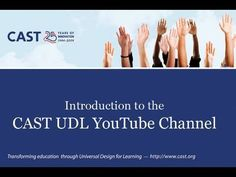 CAST UDL Introduction School Assistant, Assistant Principal, High School, It Cast, Education, Learning, 21st Century, Youtube, Inspirational