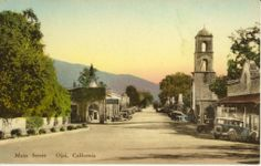 Ojai Ave, 50s.....how it looked when I was born