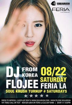 8/22 붙토 디제이 플로지 @ 페리아 엘에이 x 소크 8/22 SAT DJ FLOJEE @ FERIA LA x Soul Krush Turnup Saturdays!   • (여) 1030전 무료입장 게스트신청 • FREE B4 1030PM 4 Ladies • http://eepurl.com/br5qnL OR • www.SOULKRUSH.com • VIP/Table 408-529-1804  #SoulKrush #Flojee #Feria #LA #SF #Seoul #Clubbing #Parties #Nightlife #Ktwon #LosAngeles #HipHop #EDM #엘에이 #플로지 #디제이 #페리아 #소울크러쉬 #한인 #케이타운 #클러빙 #힙합 #이디엠 #엘에이 #파티 #여 #남