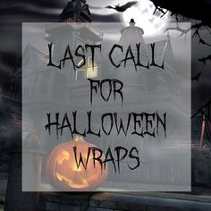 Last day to get Halloween wraps on time for this year!!! Order from me and I will send you a free gift with every Halloween order Carmenhjams.jamberry.com
