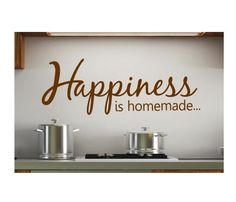 Happiness Is Homemade More Food Quotes Crafts Ideas House Decor