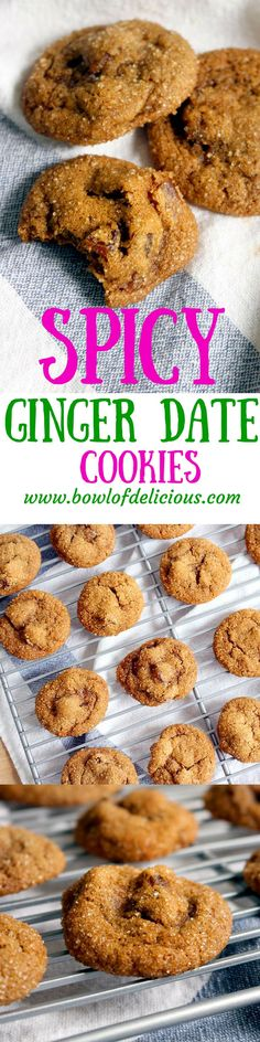 Spicy Ginger Date Cookies \\ These cookies are made with fresh ginger for a spicy, sweet, chewy treat that's perfect for after dinner. Made healthier with whole wheat flour and half the sugar of your average cookie! \\ http://www.bowlofdelicious.com