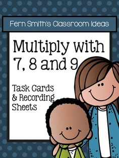 Task Cards, Recording Sheets and Answer Keys - Multiplication with 7, 8 and 9 #TPT $Paid