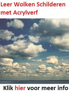 Ontdek hoe je leert wolken schilderen. Wolken schilderen is vrij eenvoudig met deze simpele tips op  http://schilderenmetacrylverf.net/wolkenschilderen