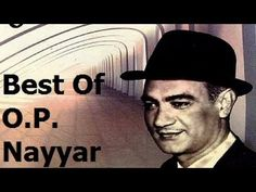 ▶ Best Of O. P. Nayyar - Jukebox | Full Songs | Old Bollywood Songs - YouTube Old Bollywood Songs, Evergreen Songs, Indian Music, Classic Songs, Types Of Music, Hindi Movies, Sufi, Me Me Me Song, Jukebox