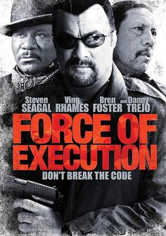 "Watch Force of Execution full hd online Directed by Keoni Waxman. With Steven Seagal, Ving Rhames, Danny Trejo, Bren Foster. ""Force of Execution"" is the story about a crime lord tor Steven Seagal, Pulp Fiction, Thriller, Ving Rhames, Danny Trejo, Death Race, The Iceman, Office Movie, Number One Hits"