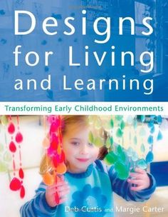 $28.25 Designs for Living and Learning: Transforming Early Childhood Environments by Deb Curtis, http://www.amazon.com/dp/1929610297/ref=cm_sw_r_pi_dp_Bbalrb14X81KM