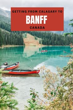 What you need to know about getting from Calgary Airport to Banff National Park, plus where to stay, where to eat, and the best things to do | #Banff #BanffNationalPark #BanffCanada | Banff National Park, Canada | Calgary to Banff | Banff from Calgary road trip | Calgary to Banff drive | drive from Calgary to Banff | Calgary Canada Banff National Parks | Calgary Banff | Calgary and Banff | how to get to Banff National Park