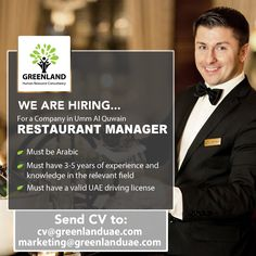 We are currently looking for a RESTAURANT MANAGER for a restaurant in Umm Al Quwain 🍽Must be Arabic 🍽Must have 3-5 years of experience and knowledge in the relevant field 🍽Must have a valid UAE driving license Please submit your CV to cv@greenlanduae.com or marketing@greenlanduae.com  #GreenlandUAE #hiring #recruitment #cv #UAE #UAEJobs #jobs #restaurantjobs #Restaurant #UmmAlQuwain