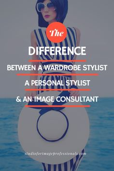 Image consulting can be quite ambiguous. Those within the field often operate under several different titles or they may even use specific services they offer as their title. This is the case when you see terms like Wardrobe Consultant, Personal Stylist and Image Consultant. What is the difference? We like to view image