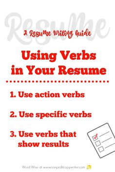 Resume writing guide to verbs: how-tos for words that show action to use to write your most effective resume. Writing Guide, Writing Jobs, Resume Writing, Effective Resume, Cover Letter For Resume, Cover Letters, Action Verbs, E Words, Copywriter