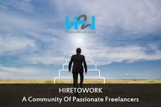 Hiretowork is a community of passionate freelancers. Today is the perfect day for a new beginning!! Visit now - #Hiretowork #hire #freelancers #Clients #MondayMotivation