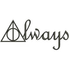 Always Deathly Hallows from Harry Potter Filled Machine Embroidery Design Digitized Pattern Harry Potter Tattoos, Frases Do Harry Potter, Immer Harry Potter, Harry Potter Thema, Harry Potter Symbols, Harry Potter Drawings, Always Harry Potter Tattoo, Harry Potter Stencils, Temp Tattoo