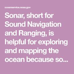 What is sonar? Earth And Space Science, Earth From Space, Sea Floor, Nautical Chart, Sound Waves, Scientists, Underwater, Exploring, Charts