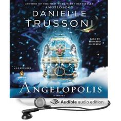 Angelopolis by Danielle Trussoni - audiobook narrated by Edoardo Ballerini