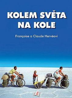 Kolem světa na kole - Cykloknihy, cestopisy, průvodce a mapy