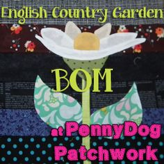 .April 2015 - English Country Garden BOM – Block 1 – Daisy – PennyDog Patchwork .