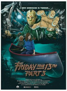 Friday The 13th Pt 3 Re-edit Poster