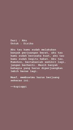 Quotes Rindu, Tumblr Quotes, Quran Quotes, Self Love Quotes, Words Quotes, Qoutes, Hadith Quotes, Story Quotes, Reminder Quotes