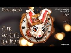 Steampunk-ish Alice In Wonderland: The White Rabbit - charm [TUTORIAL] - YouTube