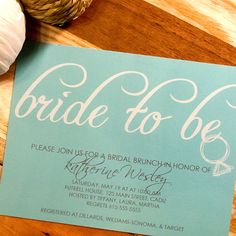 bride to be Bridal Shower Invitations by SteinbeckDesign http://etsy.me/HvF1O6 via @Etsy
