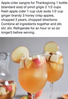 Thanksgiving Sangria. White wine, apple cider, club soda, and ginger brandy! Add sliced apples and pears, chill, and serve