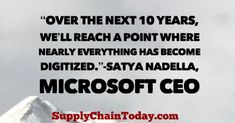 Microsoft CEO Satya Nadella Quotes - Intelligence Quotes, Digital Revolution, Find Quotes, Leadership Quotes, Supply Chain, Steve Jobs, Artificial Intelligence, Business Quotes, Microsoft