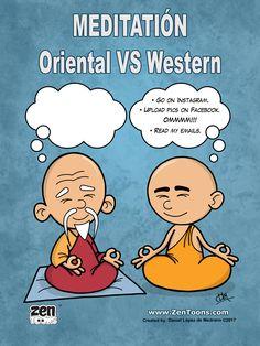 Poster Humor 01 The Meditation in Oriental VS the meditation in Western. www.zentoons.com
