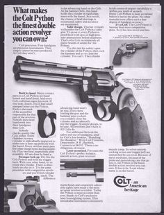 1975 Colt Python 357 Magnum Revolver Ad, this is my favorite hunting pistol and this is awesome Weapons Guns, Guns And Ammo, Colt Python, 357 Magnum, Shooting Guns, Cool Guns, Print Ads, Print Advertising, Vintage Ads