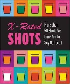 X-rated Shots (Running Press Miniature Editions)