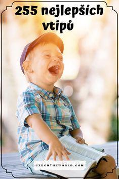 Nejlepší vtipy: 255 skvělých vtipů, u kterých se zasmějete 7 Games For Kids, Activities For Kids, Inspire Others, Kids And Parenting, Homeschool, Jokes, Education, Children, Funny