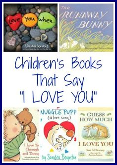 "Children's Books That Say ""I Love You""   The Jenny Evolution"