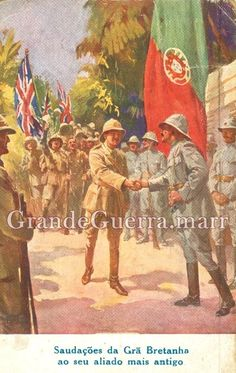 """""""Saluting Great Britain, Portugal oldest ally"""" - early century postcard Liberia, Haiti, Commonwealth, History Of Portugal, Holland, Aztec Art, Army Soldier, World War I, Wwi"""