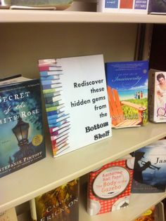 Books from the Bottom Shelf Library Display Adult Services