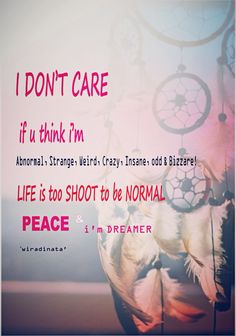 *Yes, I know. I care about you. You just never listen. I Don't Care, Care About You, I Know, The Dreamers, Peace, Life, Don't Care, Sobriety, World