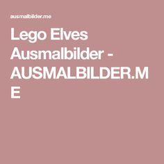 Lego Elves Ausmalbilder - AUSMALBILDER.ME