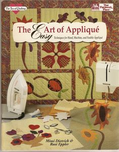 Joy of Quilting: The Easy Art of Applique : Techniques for Hand, Machine, and Fusible Applique by Mimi Dietrich and Roxi Eppler Hardcover / Stapled) for sale online Sewing Appliques, Applique Patterns, Applique Quilts, Applique Designs, Quilt Patterns, Embroidery Designs, Sewing Magazines, Simple Art, Easy Art