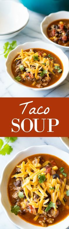 Taco Soup - delicious soup that you can make in under 30 minutes! It's the perfect quick and easy dinner!
