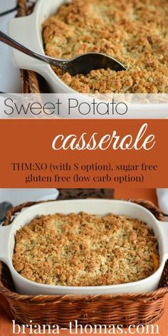 Healthy Sweet Potato Casserole (Soufflé)...it's a crossover for Trim Healthy Mamas, but there's an S (low carb) option...sugar free...gluten free
