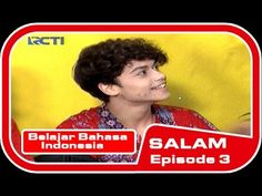 -Full- Harris Belajar Bhs. Indonesia SALAM Episode 3 in 8 Juni 2016. - YouTube