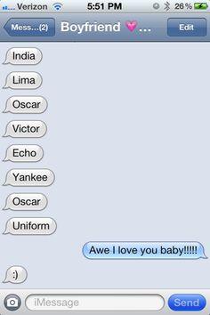"Military ""I love you"" via phonetic alpha code Air Force Girlfriend, Navy Girlfriend, Military Girlfriend, Military Love, Army Love, Military Deployment, Military Spouse, My Marine, Marine Corps"