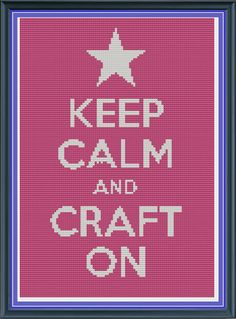 Cross Stitch Pattern Keep Calm and Craft On Approx 6.9 x 9.9 inches £2.50