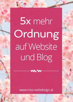 Ordnung auf Website und Blog | http://miss-webdesign.at